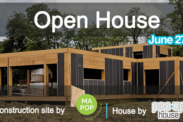 open houses by mapop and popup house